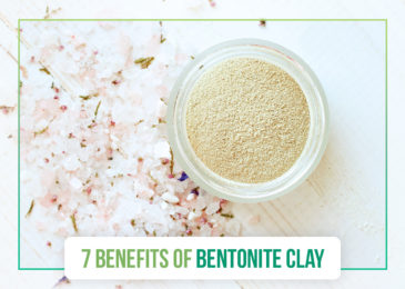 7 Benefits of Bentonite Clay
