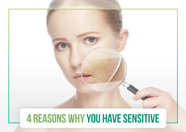 4 Possible Reasons for Sensitive Skin